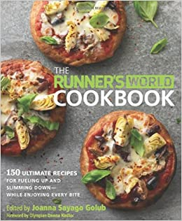 The Runner 39 S World Cookbook 150 Ultimate Recipes For