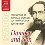 The Novels of Charles Dickens: An Introduction by David Timson to Dombey and Son   David Timson