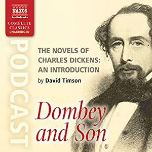 The Novels of Charles Dickens: An Introduction by David Timson to Dombey and Son Speech