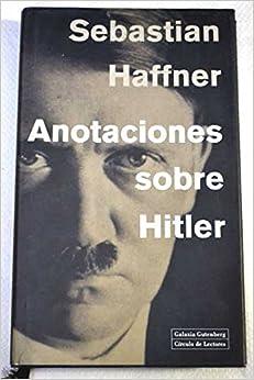 Anotaciones Sobre Hitler