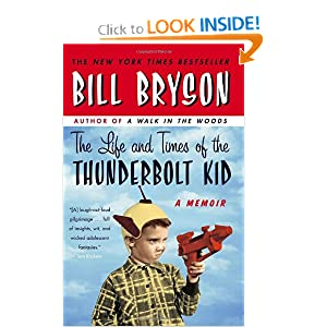 The Life and Times of the Thunderbolt Kid: A Memoir by