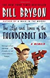 img - for The Life and Times of the Thunderbolt Kid: A Memoir book / textbook / text book