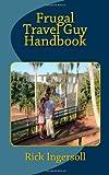 Frugal Travel Guy Handbook