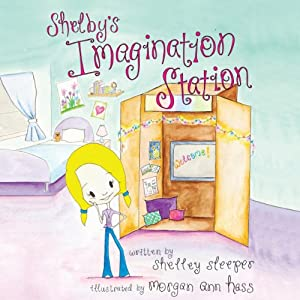 Shelby's Imagination Station Audiobook