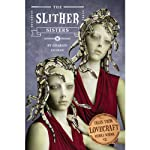 The Slither Sisters: Tales from Lovecraft Middle School, Book 2: (       UNABRIDGED) by Charles Gilman Narrated by Kristoffer Tabori