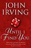 Cover of Until I Find You by John Irving 0552773123