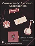 img - for Compacts and Smoking Accessories book / textbook / text book