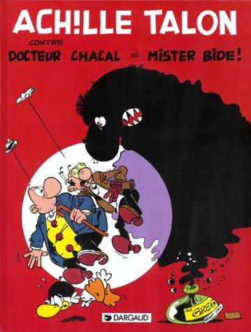 Achille Talon n° 38 Achille Talon contre docteur Chacal et mister Bide !