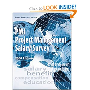 PMI Project Management Salary Survey 2000 Edition Project Management Institute