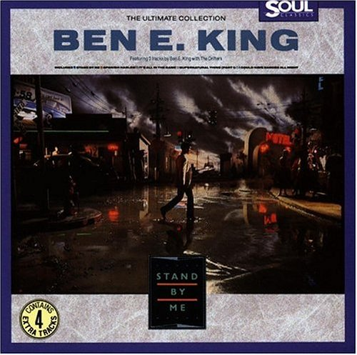 Ben E. King - Ultimate Collection Of Ben E. King - Stand By Me - Zortam Music
