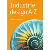 Industriedesign A- Z.by Charlotte Fiell