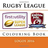 Rugby League Logos 2016: All 24 team logos to colour from the Rugby Football League Super League and Championship. Excellent children's present / gift idea....