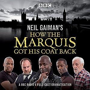 Neil Gaiman's How the Marquis Got His Coat Back Radio/TV Program