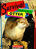img - for Could You be an Otter? (Survival) book / textbook / text book