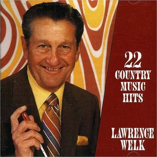 22 Great Country Music Hits by Lawrence Welk