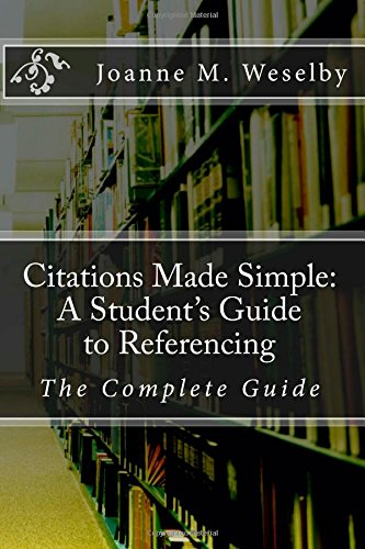citations-made-simple-a-students-guide-to-easy-referencing-the-complete-guide-volume-7