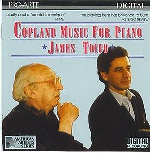 Copeland: Music For Piano James Tocco, Piano