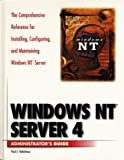 img - for Windows NT Server 4 Administrator's Guide book / textbook / text book