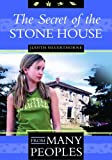 img - for The Secret of the Stone House (From Many Peoples) book / textbook / text book