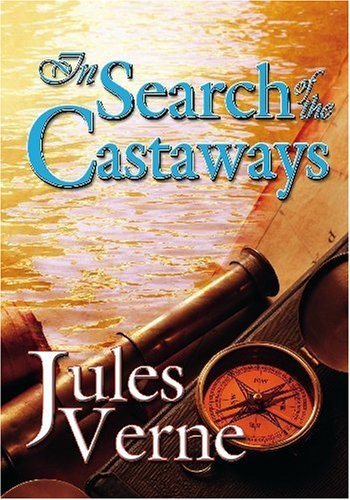 In Search of the Castaways by Jules Verne Free Audiobook Download