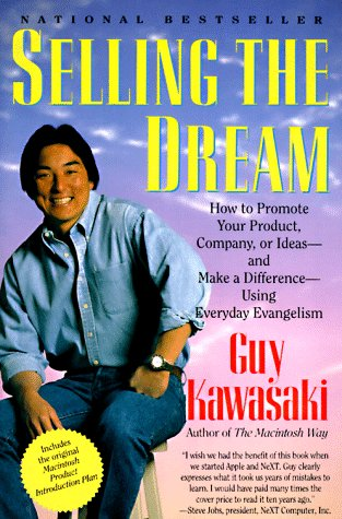 Selling the Dream, Guy Kawasaki