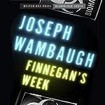 Finnegan's Week: Mysterious Press - HighBridge Audio Classic | Joseph Wambaugh