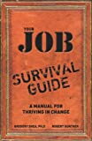 Your Real Job Is Change: Navigating the Turbulence of the Modern Work World