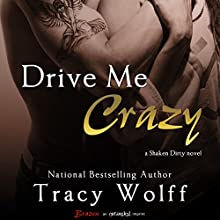 Drive Me Crazy (       UNABRIDGED) by Tracy Wolff Narrated by Harper Grey