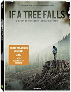 If a tree falls a story of the Earth Liberation Front /