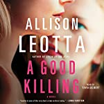 A Good Killing: A Novel | Allison Leotta