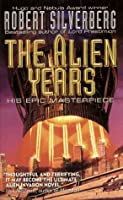 The Alien Years