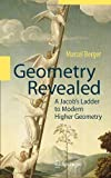 Geometry Revealed: A Jacob's Ladder to Modern Higher Geometry