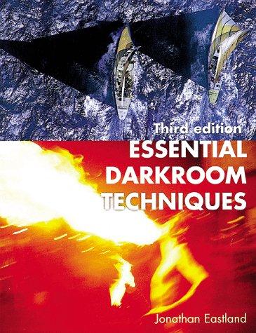 Essential Darkroom Techniques