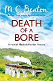 M.C. Beaton Death of a Bore (Hamish Macbeth)