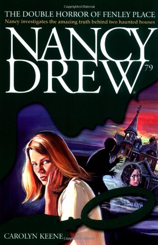 Cover of The Double Horror of Fenley Place (Nancy Drew)