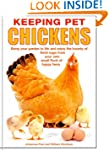 Keeping Pet Chickens: Bring your gard...