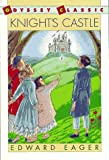 Knight's Castle (Odyssey Classic) (0152431055) by Eager, Edward