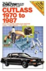 Cutlass, 1970-87 (Chilton's Repair Manual (Model Specific))