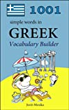 1001 simple words in Greek (Vocabulary Builder Book 12)