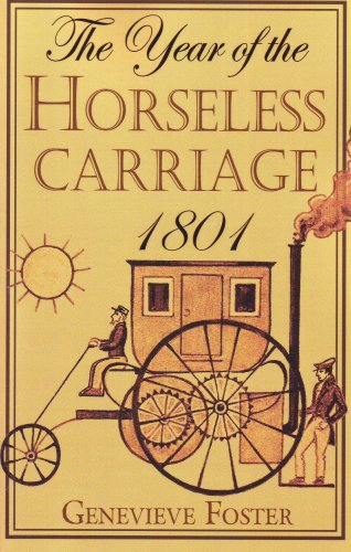 Year of the Horseless Carriage: 1801, Genevieve Foster