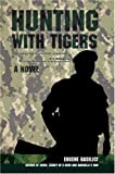 img - for Hunting With Tigers book / textbook / text book