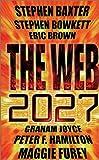 The Web: 2027 (1857985990) by Bowkett, Stephen