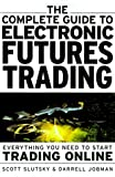 The guide to electronic futures trading