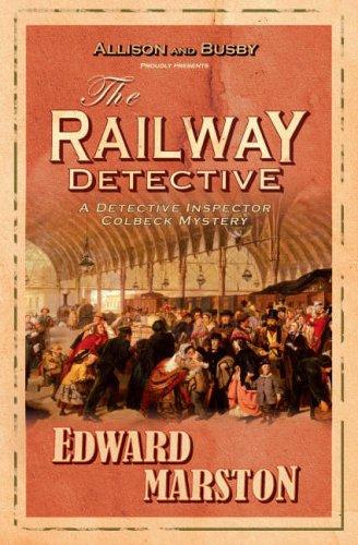 The Railway Detective (Railway Detective 1)