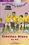 Sideline Blues (The Broadway Ballplayers, Book 5)