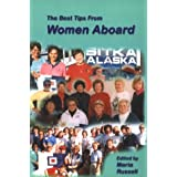 The Best Tips from Women Aboard ~ Maria Russel