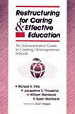 Restructuring for caring and effective education :  an administrative guide to creating heterogeneous schools /