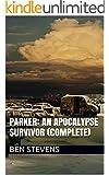 Parker: An Apocalypse Survivor (Complete - 99¢)