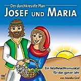 echange, troc Monika Graf - Josef und Maria: Josef und Maria. Audio-CD (Livre en allemand)