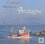 echange, troc C. Rannou - Couleurs, nuances, Bretagne